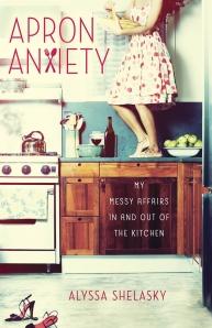 apron-anxiety-alyssa-shelasky-book-cover