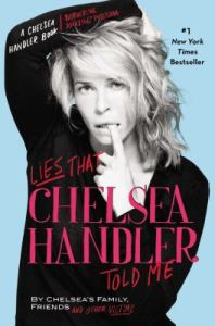 lies-that-chelsea-handler-told-me