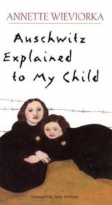 auschwitz-explained-to-my-child