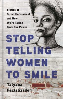 Stop Telling to Women to Smile